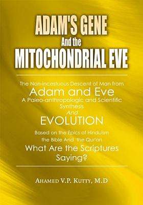 Adam s Gene and the Mitochondrial Eve