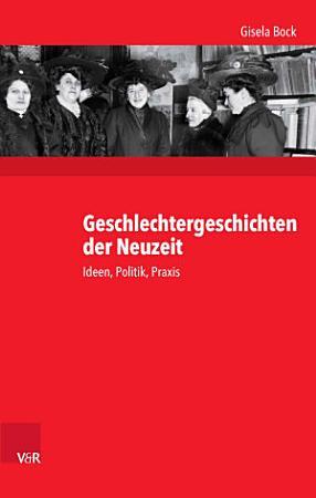 Geschlechtergeschichten der Neuzeit PDF