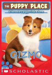 The Puppy Place #33: Gizmo