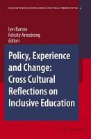 Policy  Experience and Change  Cross Cultural Reflections on Inclusive Education PDF