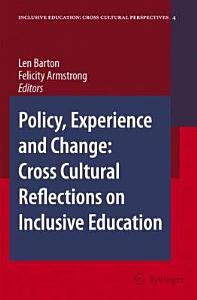 Policy  Experience and Change  Cross Cultural Reflections on Inclusive Education Book