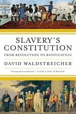 Slavery's Constitution