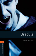 Oxford Bookworms Library: Stage 2: Dracula