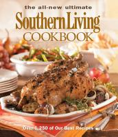 The All New Ultimate Southern Living Cookbook PDF