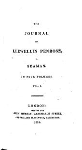 The Journal of Llewellin Penrose, a Seaman: Volume 1