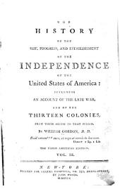 The History of the Rise, Progress, and Establishment of the Independence of the United States of America: Volume 3