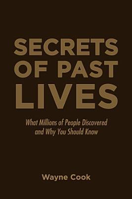 Secrets of Past Lives