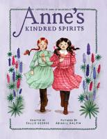 Anne s Kindred Spirits PDF