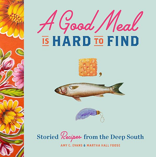 Download A Good Meal Is Hard to Find Book