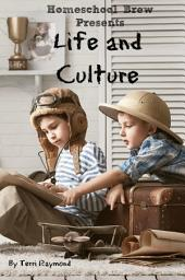 Life and Culture: First Grade Social Science Lesson, Activities, Discussion Questions and Quizzes