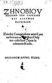 Compendium veterum proverbiorum ex Tarraeo et Didymo collectum. (graece.)
