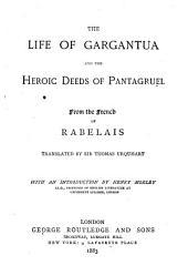 The Life of Gargantua and the Heroic Deeds of Pantagruel
