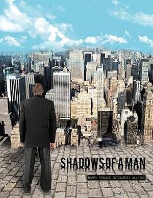 Shadows of a Man