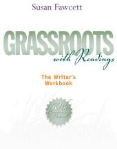 Grassroots with Readings: The Writer's Workbook: Edition 10