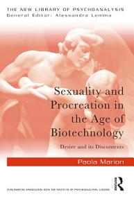 Sexuality and Procreation in the Age of Biotechnology PDF