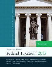 Prentice Hall's Federal Taxation 2015 Comprehensive: Edition 28
