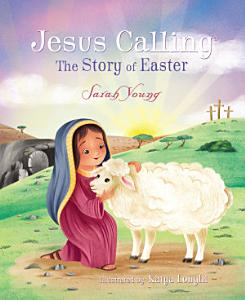 Jesus Calling  The Story of Easter Book