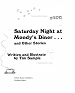Saturday Night at Moody's Diner Other Stories