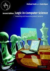 Logic in Computer Science: Modelling and Reasoning about Systems, Edition 2