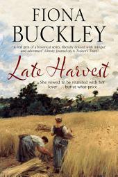 Late Harvest: A nineteenth-century historical saga