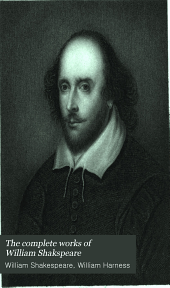 The Complete Works of William Shakspeare: With Dr. Johnson's Preface; a Glossary, an Account of Each Play, and a Memoir of the Author