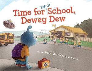Time for  Earth  School  Dewey Dew PDF