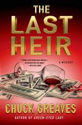 The Last Heir: A Mystery