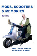 Mods  Scooters   Memories