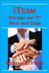 iTeam: Putting the 'I' Back into Team