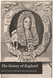 The History of England: From the Accession of James the Second, Volume 4