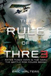 The Rule of Three: Volume 1
