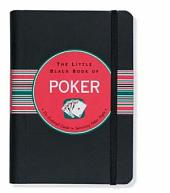 The Little Black Book of Poker: The Inside Straight to 90 Games