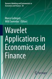 Wavelet Applications in Economics and Finance
