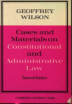 Cases and Materials on Constitutional and Administrative Law PDF