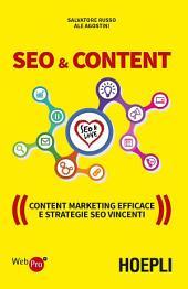 SEO & Content: Content Marketing efficace e strategie SEO vincenti