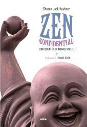 Zen confidential: Confessioni di un monaco ribelle
