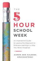 The 5-Hour School Week