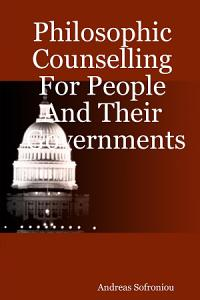Philosophic Counselling for People and Their Governments PDF