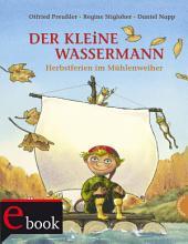 Der kleine Wassermann  Herbst im M  hlenweiher PDF
