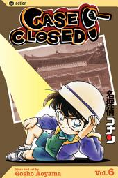 Case Closed: Volume 6