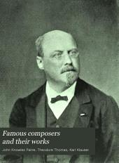 Famous Composers and Their Works: Volume 3