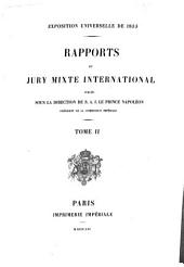 Exposition universelle de 1855 : Rapports du jury mixte international: Volume 2