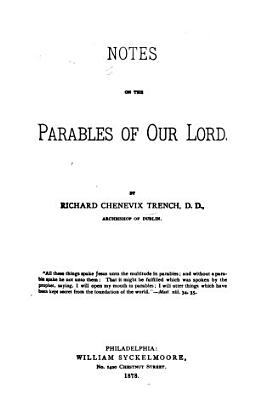 Notes on the Parables of Our Lord PDF