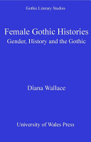 Female Gothic Histories PDF