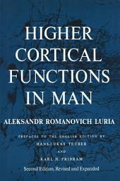 Higher Cortical Functions in Man: Edition 2