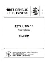 1967 Census of Business: Retail trade. Area statistics. Oklahoma, Volume 3