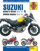 Suzuki DL650 V-Strom and SFV650 Gladius Service and Repair Manual, 2004-2018