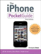 The iPhone Pocket Guide: Edition 3