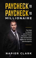 Paycheck To Paycheck To Millionaire Book PDF
