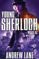 Young Sherlock Holmes 3  Black Ice